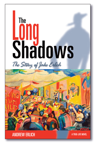 The Long Shadows: The Story of Jake Erlich